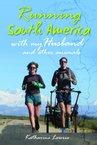 Running South America with my Husband and other animals